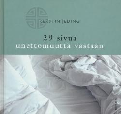 29 sivua unettomuutta vastaan,Jeding Kerstin