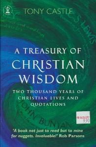A Treasury of Christian Wisdom,Castle Tony