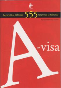 A-Visa - 555 kysymystä ja pähkinää,Koskela Hannu