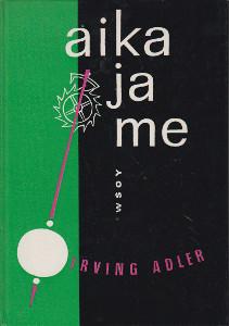 Aika ja me,Adler Irving