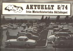Aktuellt 5/74 från Motorhistoriska Sällskapet,