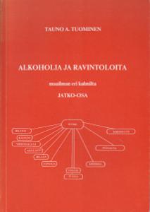 Alkoholia ja ravintoloita maailman eri kulmilta - Jatko-osa (signeeraus),Tuominen Tauno A.