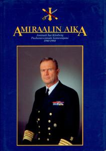 Amiraalin aika Amiraali Jan Klenberg Puolustusvoimain komentajana 1990-1994,