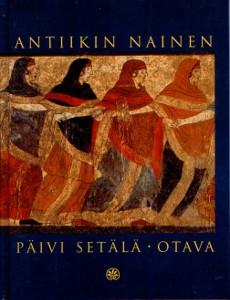 Antiikin nainen,Setälä Päivä
