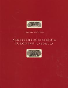 Arkkitehtuurikirjoja Euroopan laidalla,Sinisalo Jarkko