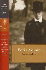 Asaselin salaliitto - Erast Fandorinin tutkimuksia,Akunin Boris