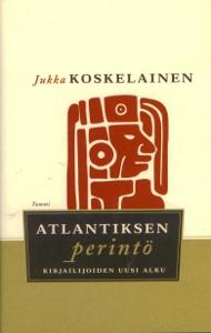 Atlantiksen perintö, Kirjailijoiden uusi alku,Koskelainen Jukka