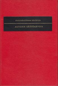 Autoteknillinen käsikirja: Autojen säätöarvoja - Täydennyslehdet 24-29,