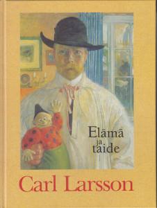 Carl Larsson Elämä ja taide,