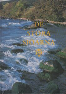 De stora sjöarna - Svenska turistföreningens årsbok 1991,