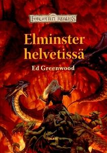 Elminster helvetissä (Elminster-saaga IV),Greenwood Ed
