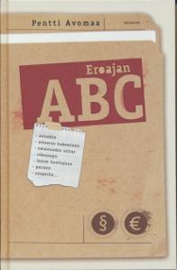 Eroajan ABC,Avomaa Pentti