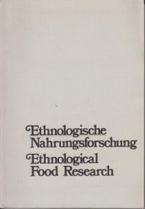 Ethnologische Nahrungsforschung Ethnological Food Research,