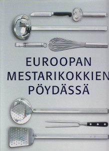 Euroopan mestarikokkien pöydässä,