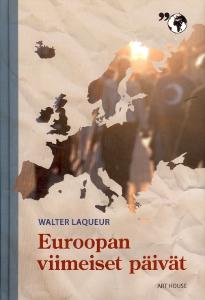 Euroopan viimeiset päivät ,Laqueur Walter