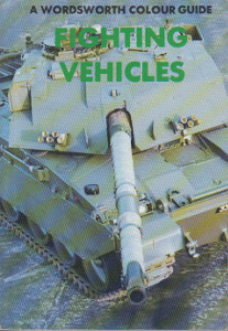A Wordworth colour guide: Fighting vehicles,