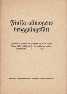 Finska allmogens bryggningsfätt - Jäljennös 5 päivänä huhtikuuta 1780 julkaistusta väitöskirjasta,