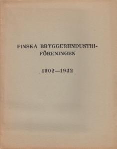 Finska bryggeriindustriföreningen 1902-1942,