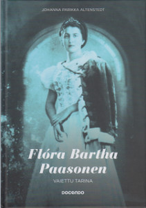 Flóra Bartha Paasonen - Vaiettu tarina,Parikka Altenstedt Johanna