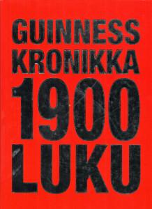 Guinness Kronikka 1900-luku,