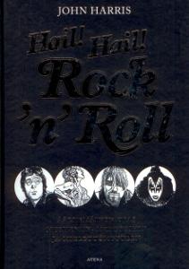 Hail! Hail! Rock