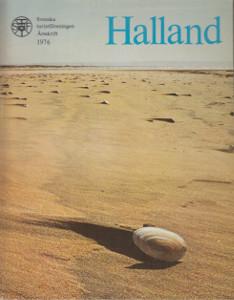Halland - Svenska turistföreningen Årsskrift 1976,
