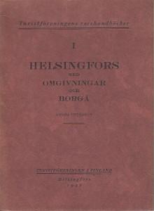 I Helsingfors med omgivningar och Borgå,