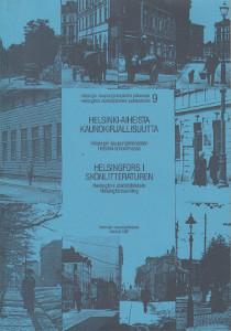 Helsinki-aiheista kaunokirjallisuutta Helsingin kaupunginkirjaston Helsinki-kokoelmassa,