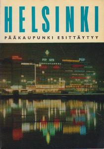 Helsinki - Pääkaupunki esittäytyy,