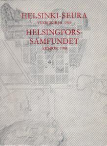 Helsinki-seura - Vuosikirja 1968 Helsingfors-samfundet Årsbok 1968,