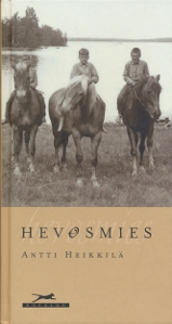 Hevosmies,Heikkilä Antti
