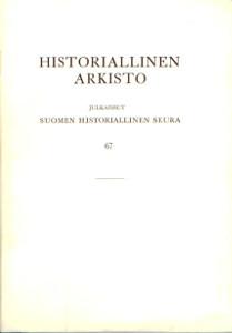 Historiallinen arkisto 67,