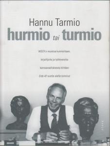 Hurmio tai turmio,Tarmio Hannu