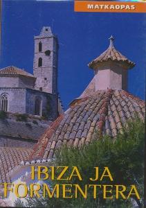 Ibiza ja Formentera, Matkaopas,
