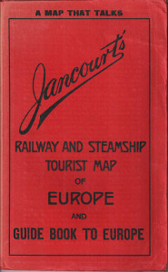 Jancourt´s Railway and steamship tourist map of Europe and guide book to Europe,
