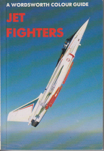 A Wordsworth colour guide: Jet fighters,