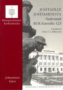 Johtajille johtamisesta,Mikkonen Timo T.A. (toim.)