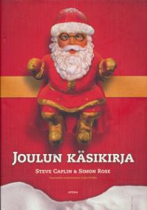 Joulun käsikirja,Caplin Steve Rose Simon