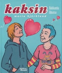 Kaksin Rakkautta ilmassa,Björklund Maria