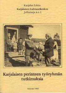 Karjalaisen perinteen työryhmän tutkimuksia,