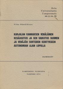 Karjalan kannaksen venäläinen kesäasutus ja sen vaikutus Suomen ja Venäjän suhteiden kehitykseen autonomian ajan lopulla,Hämäläinen Vilho