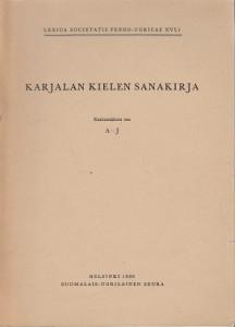 Karjalan kielen sanakirja 1 A-J,