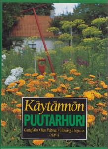 Käytännön puutarhuri,Alm Gustaf, Veltman Han, Segerros Henning E