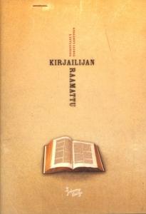 Kirjailijan Raamattu,Lehtinen Torsti (toim.)