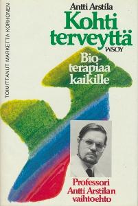 Kohti terveyttä,Arstila Antti