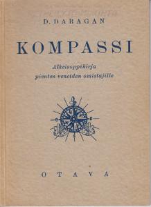 Kompassi - Alkeisoppikirja pienten veneiden omistajille,Daragan D.