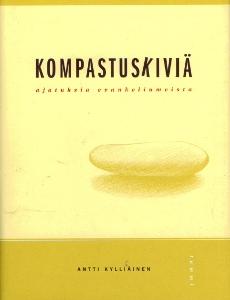 Kompastuskiviä, ajatuksia evankeliumeista,Kylliäinen Antti