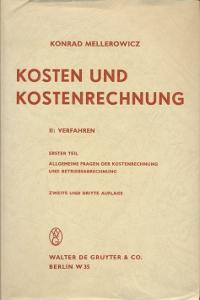 Kosten  und kostenrechnung II: Verfahren,Mellerowicz Konrad