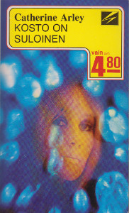 Kosto on suloinen,Arley Catherine