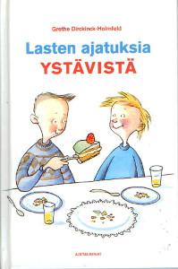 Lasten ajatuksia ystävistä,Dirckinck-Holmfeld Grethe